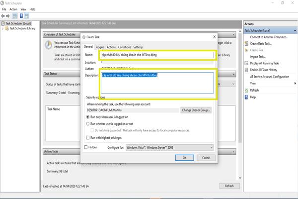 Đặt tên cho Task Scheduler để cập nhật dữ liệu chứng khoán cho MT4 tự động